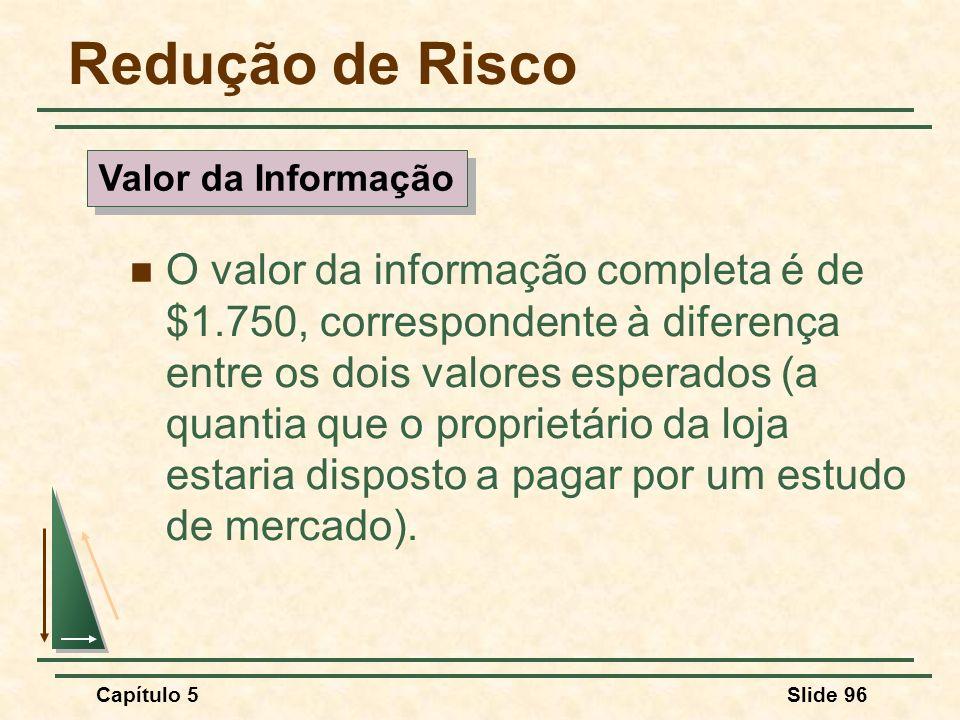 Redução de Risco Valor da Informação.