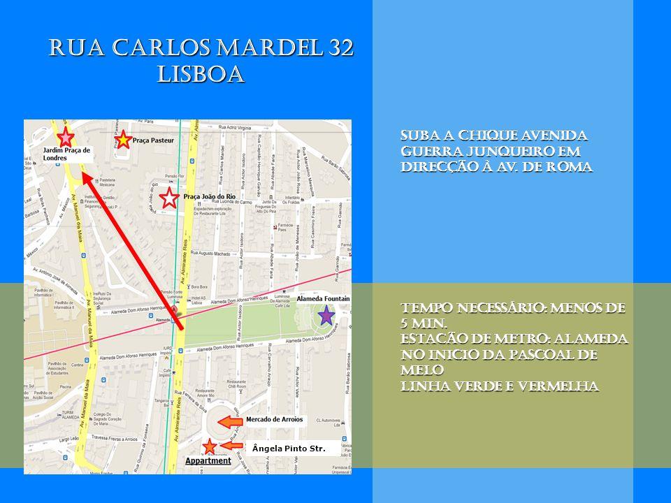 Rua Carlos Mardel 32 Lisboa