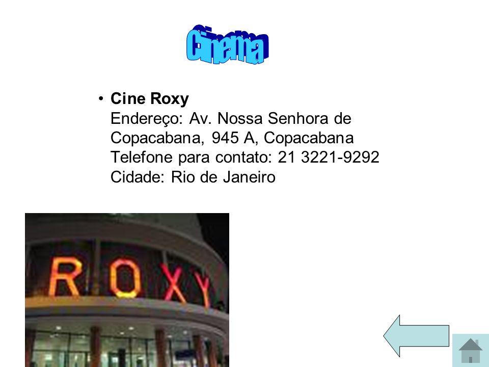 Cinema Cine Roxy Endereço: Av.