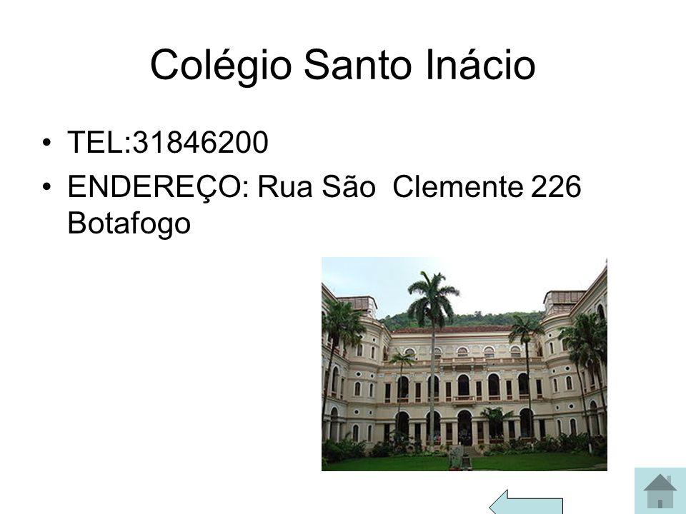 Colégio Santo Inácio TEL:31846200