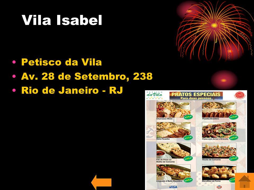 Vila Isabel Petisco da Vila Av. 28 de Setembro, 238