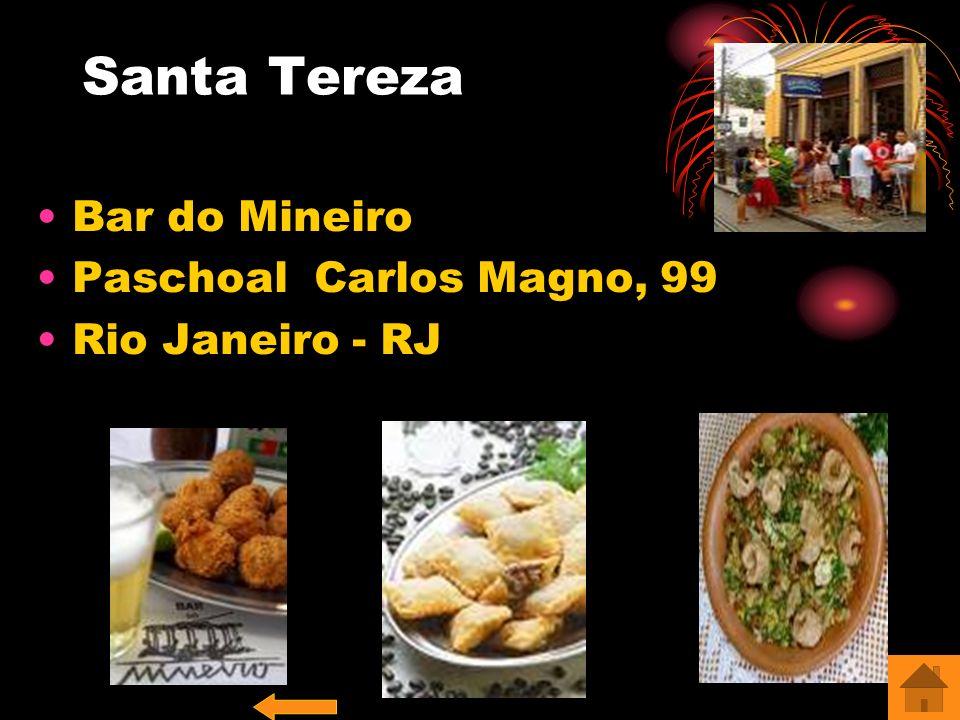 Santa Tereza Bar do Mineiro Paschoal Carlos Magno, 99 Rio Janeiro - RJ