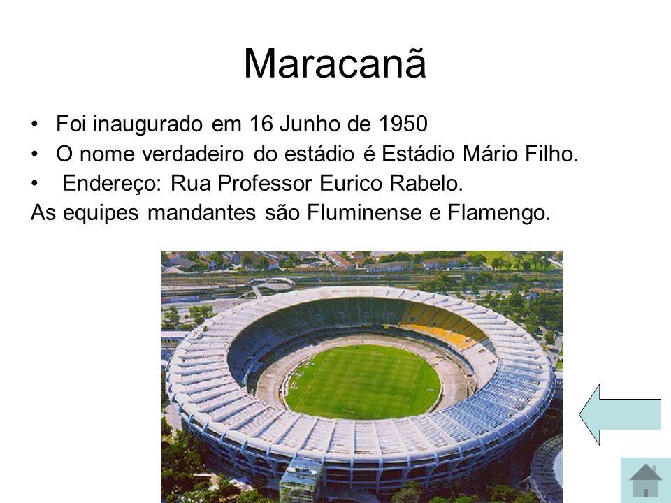 Maracanã Foi inaugurado em 16 Junho de 1950