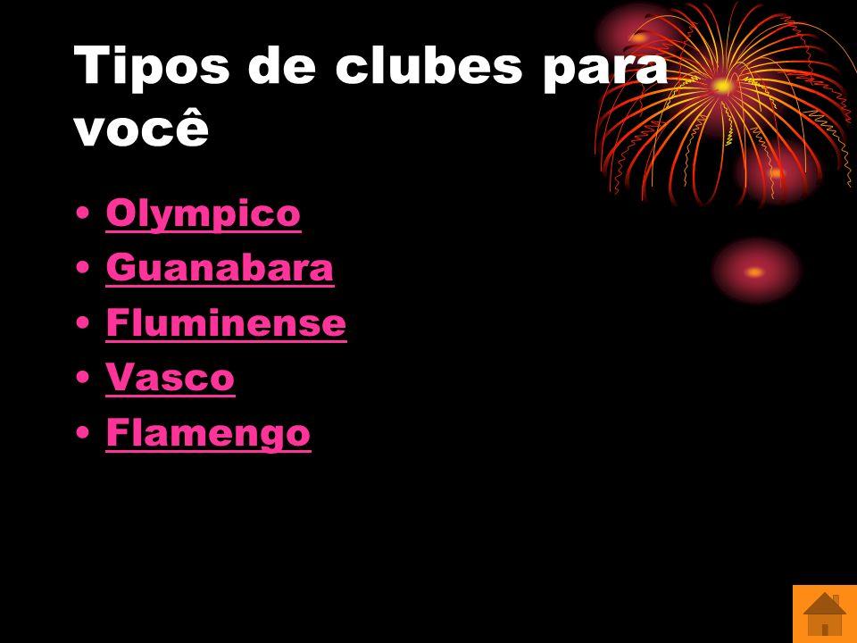 Tipos de clubes para você