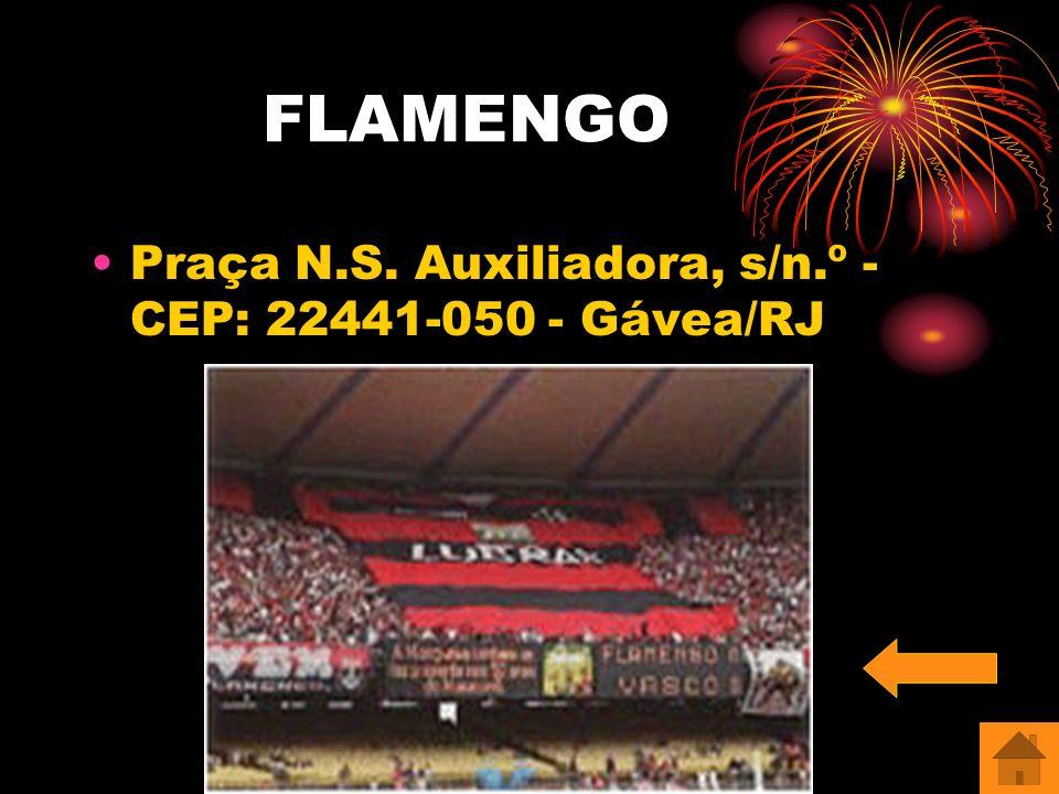 FLAMENGO Praça N.S. Auxiliadora, s/n.º - CEP: 22441-050 - Gávea/RJ