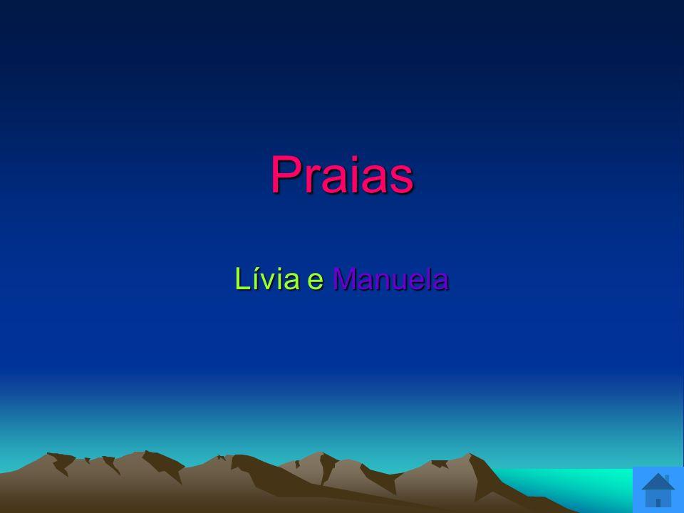Praias Lívia e Manuela