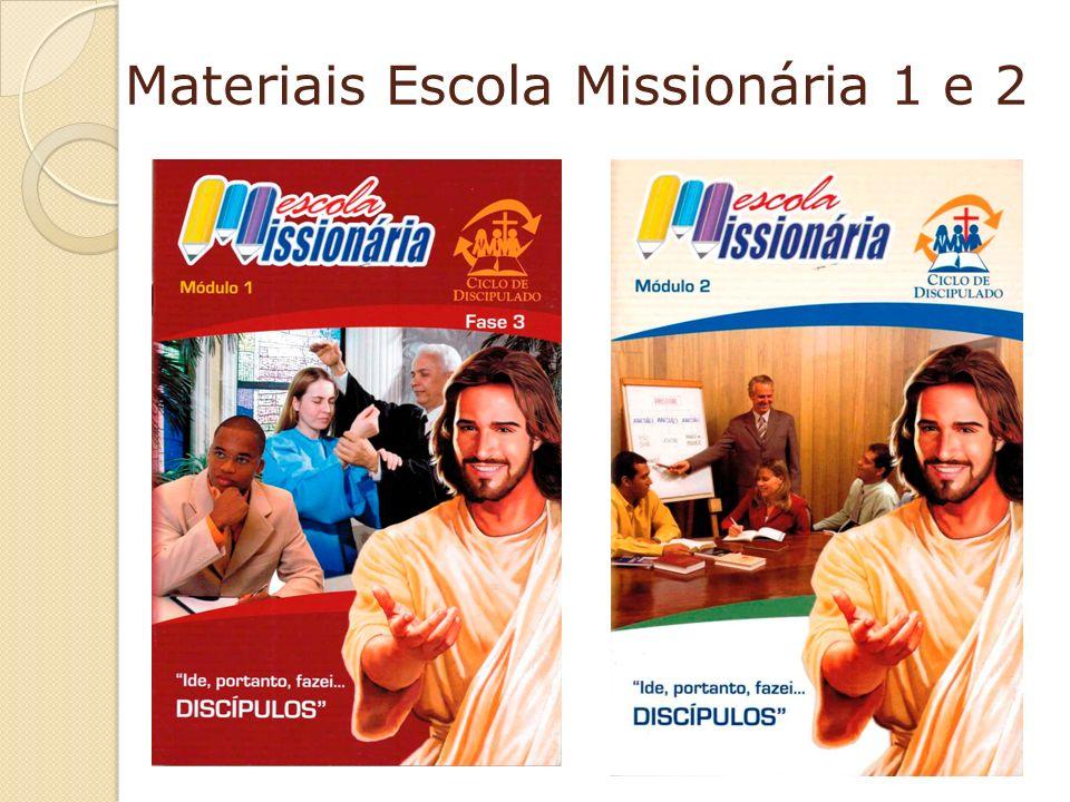 Materiais Escola Missionária 1 e 2