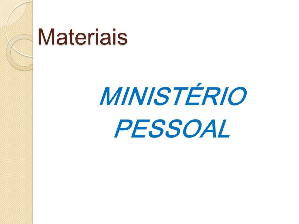 Materiais MINISTÉRIO PESSOAL