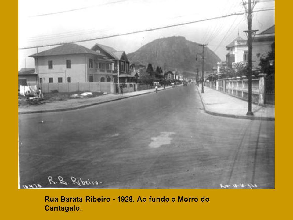 Rua Barata Ribeiro - 1928. Ao fundo o Morro do Cantagalo.
