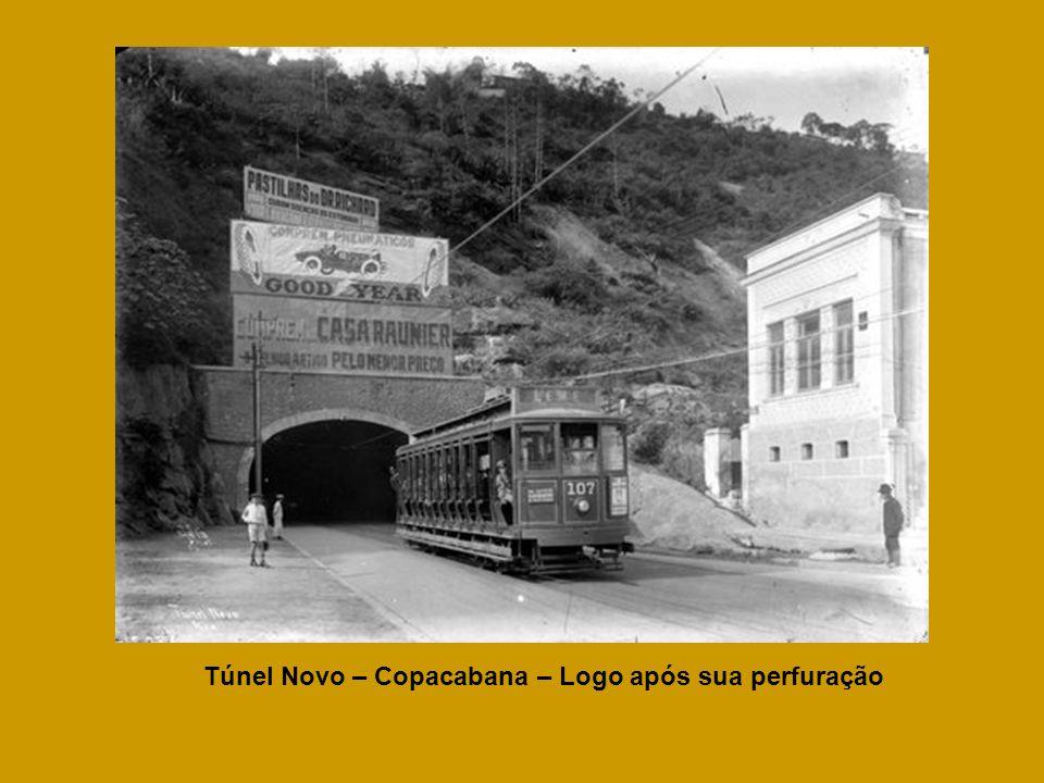 Túnel Novo – Copacabana – Logo após sua perfuração