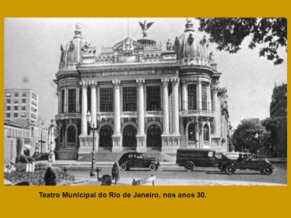 Teatro Municipal do Rio de Janeiro, nos anos 30.