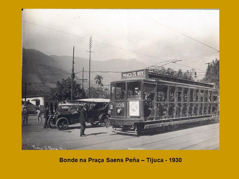 Bonde na Praça Saens Peña – Tijuca - 1930