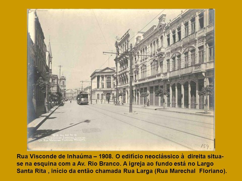 Rua Visconde de Inhaúma – 1908