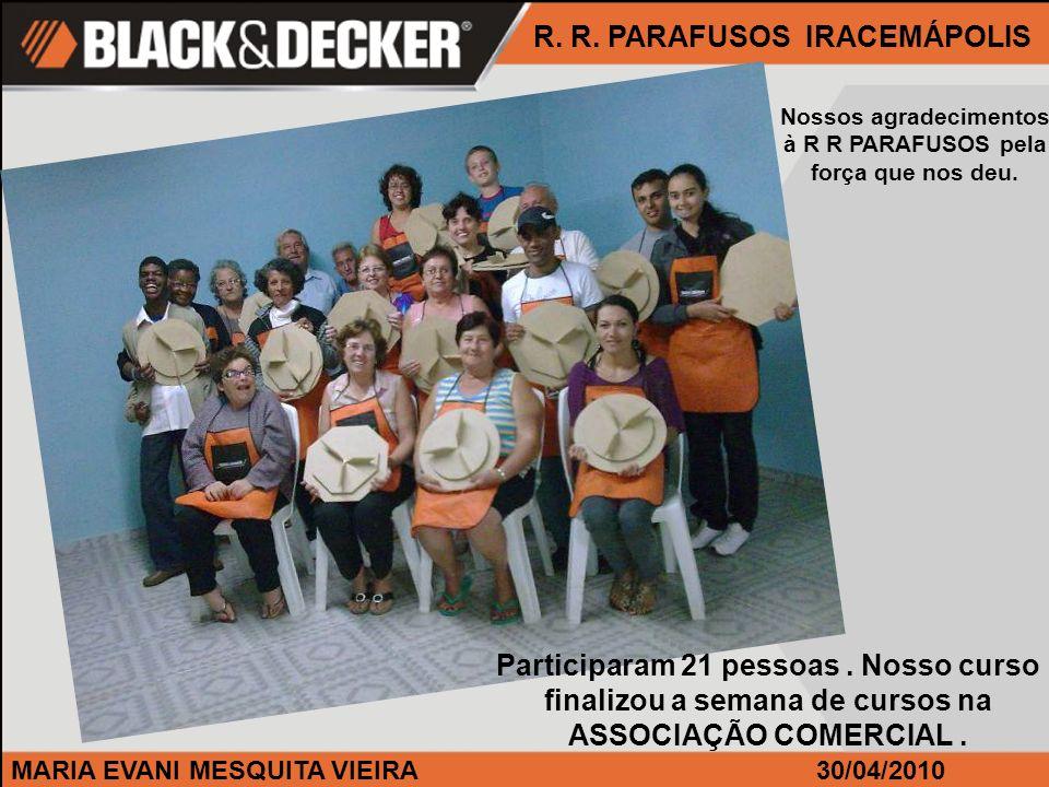 R. R. PARAFUSOS IRACEMÁPOLIS