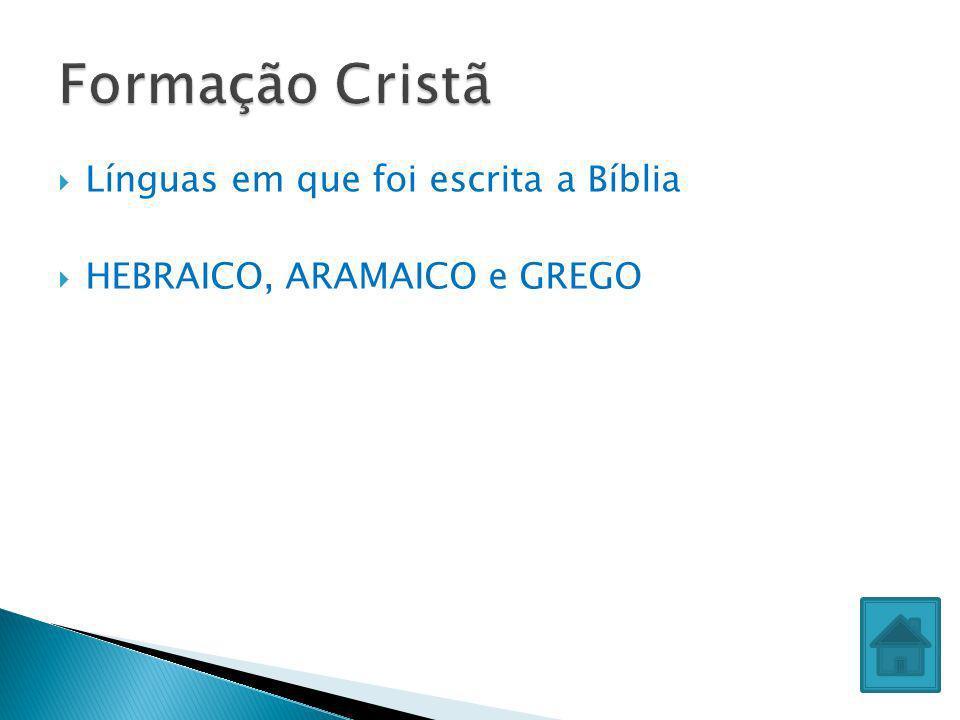 Formação Cristã Línguas em que foi escrita a Bíblia
