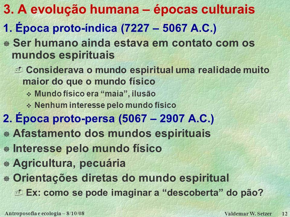 3. A evolução humana – épocas culturais