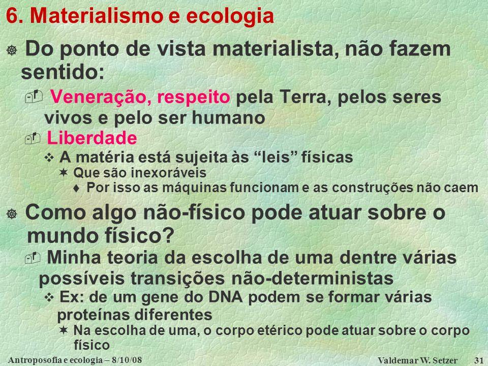 6. Materialismo e ecologia