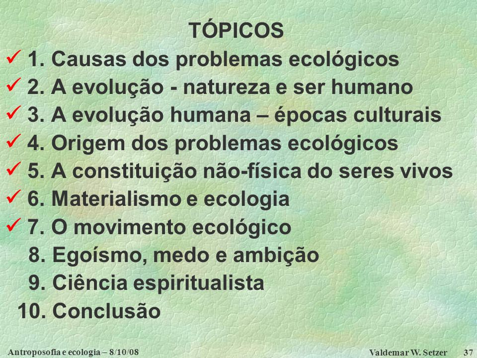 Antroposofia e ecologia – 8/10/08