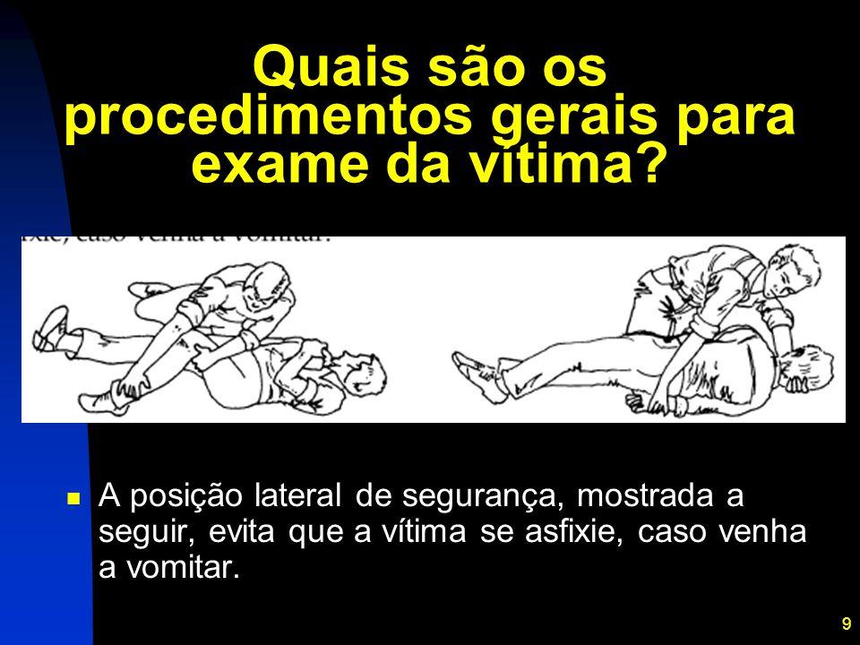 Quais são os procedimentos gerais para exame da vítima