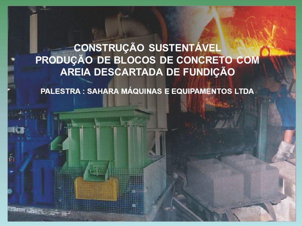 CONSTRUÇÃO SUSTENTÁVEL PRODUÇÃO DE BLOCOS DE CONCRETO COM