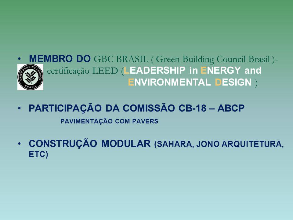 MEMBRO DO GBC BRASIL ( Green Building Council Brasil )-