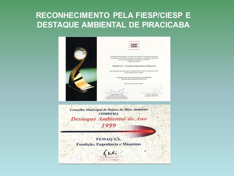 RECONHECIMENTO PELA FIESP/CIESP E DESTAQUE AMBIENTAL DE PIRACICABA