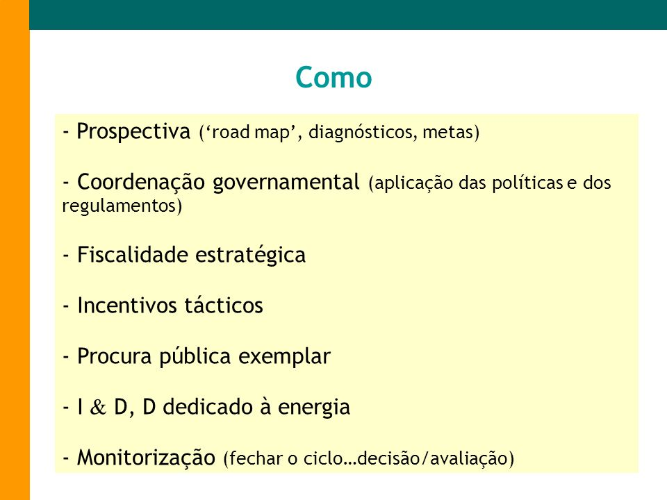 Como - Prospectiva ('road map', diagnósticos, metas)