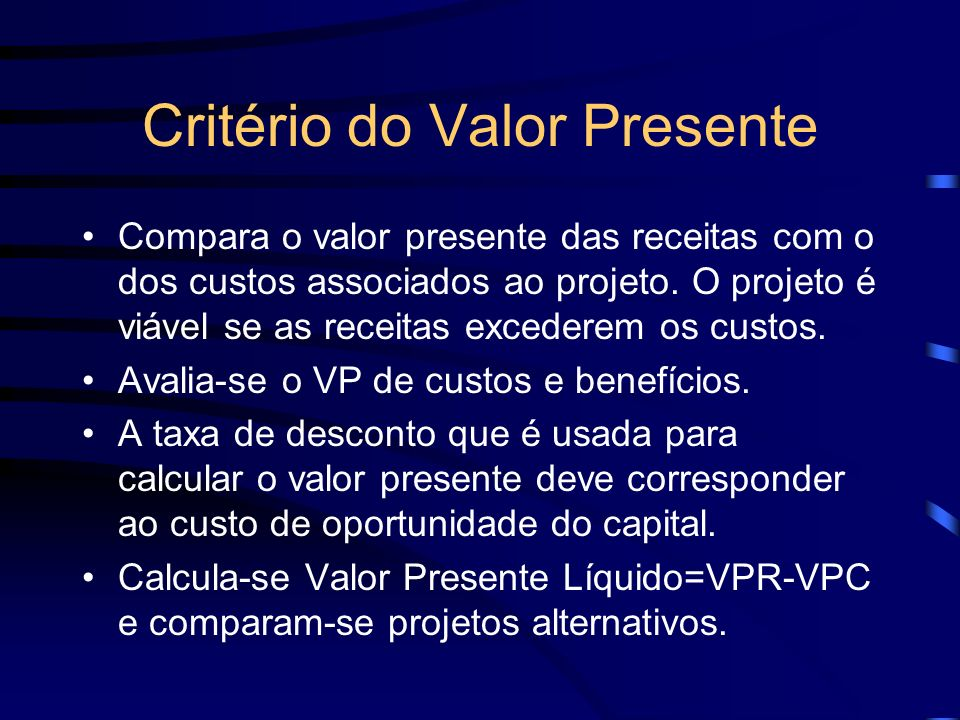 Critério do Valor Presente