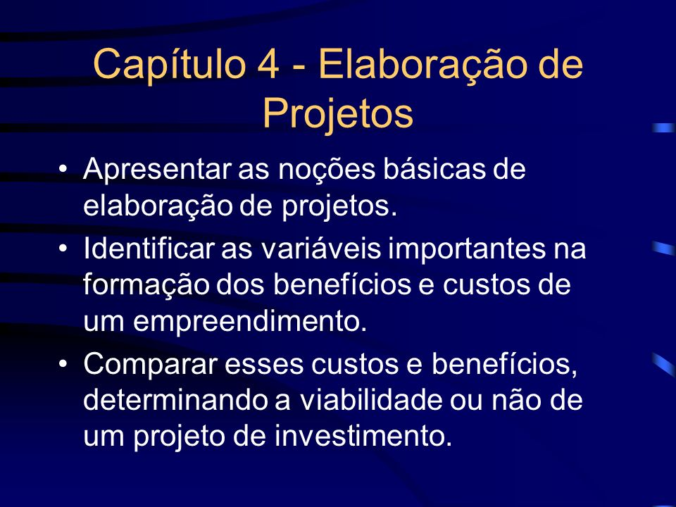 Capítulo 4 - Elaboração de Projetos