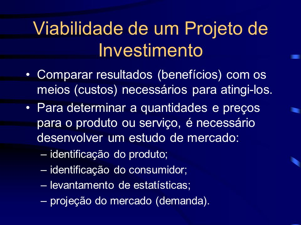 Viabilidade de um Projeto de Investimento