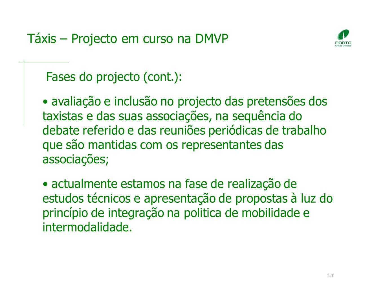 Táxis – Projecto em curso na DMVP