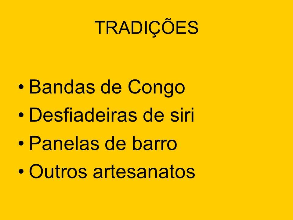 Bandas de Congo Desfiadeiras de siri Panelas de barro