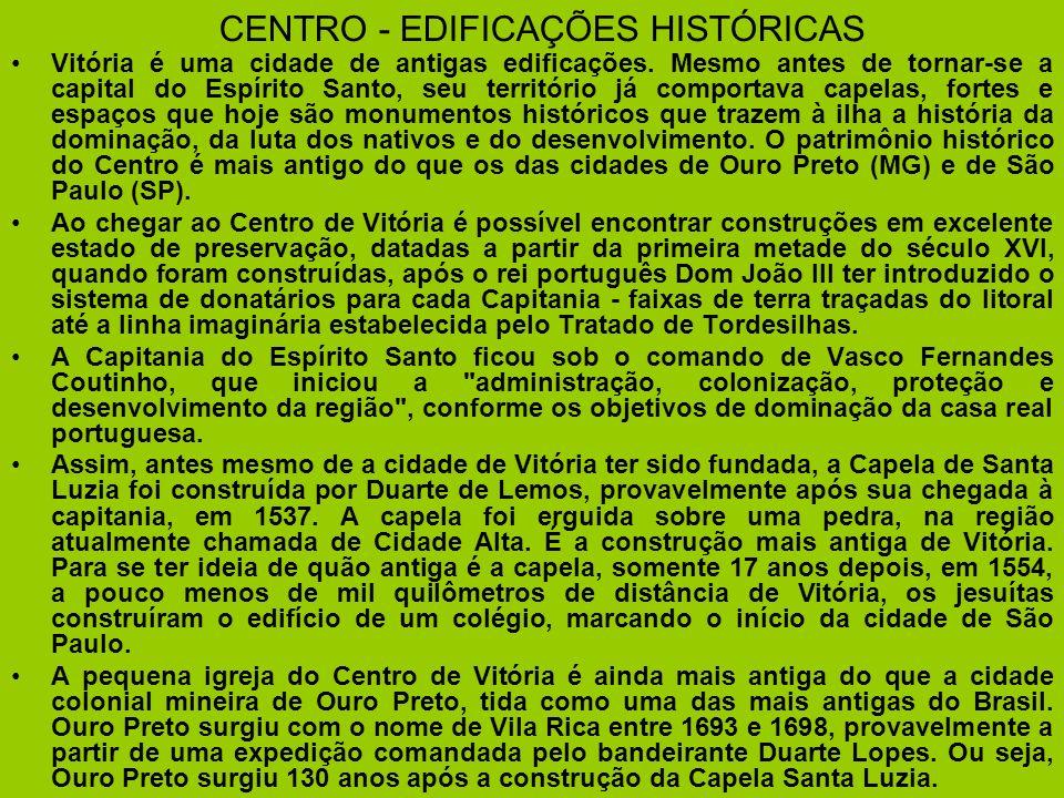 CENTRO - EDIFICAÇÕES HISTÓRICAS