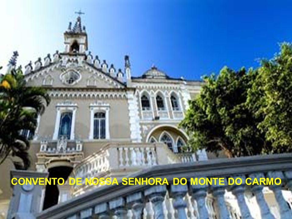 CONVENTO DE NOSSA SENHORA DO MONTE DO CARMO
