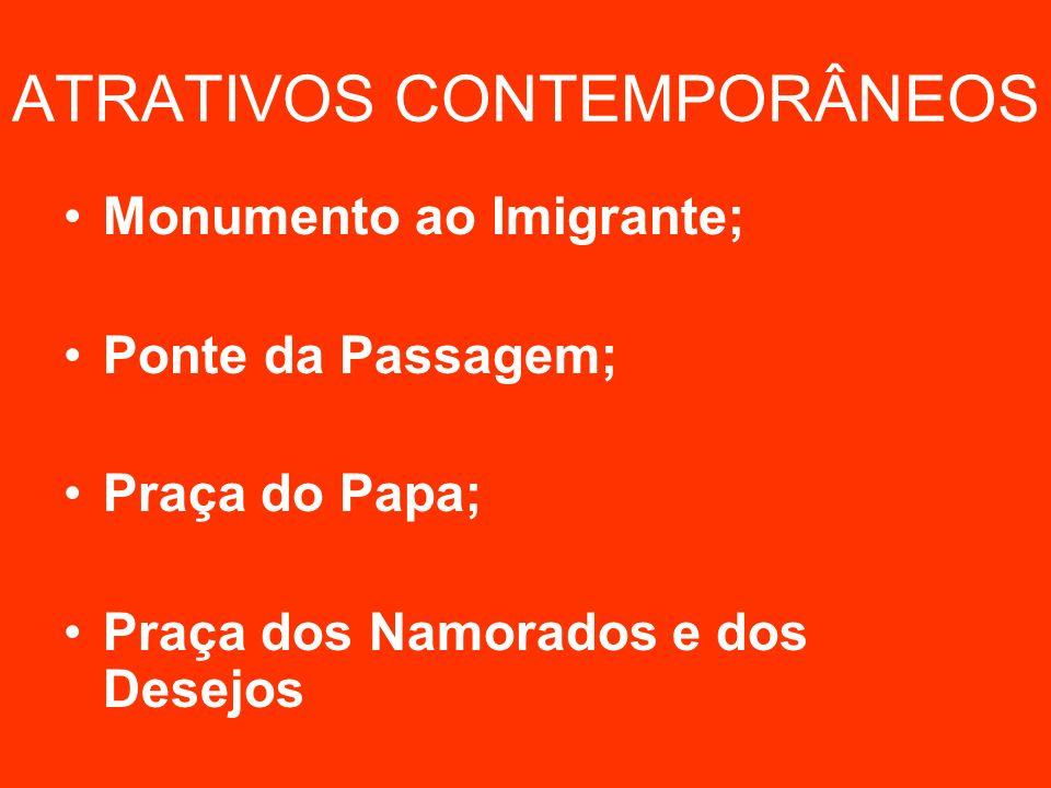 ATRATIVOS CONTEMPORÂNEOS