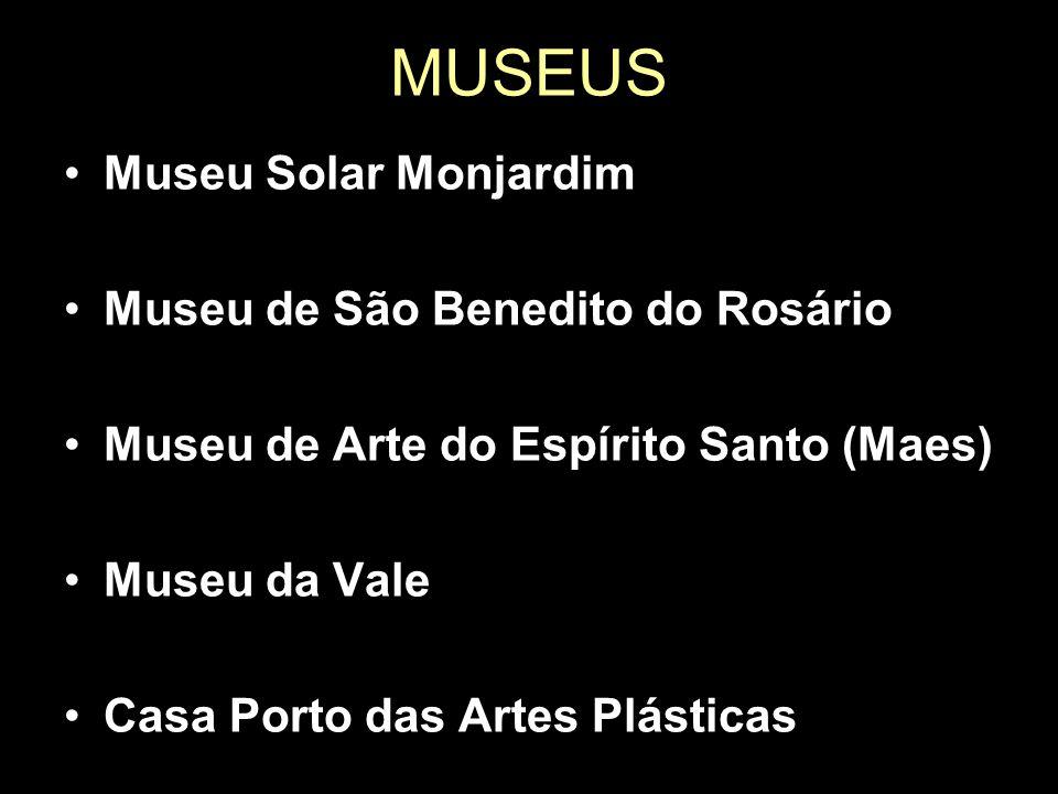 MUSEUS Museu Solar Monjardim Museu de São Benedito do Rosário