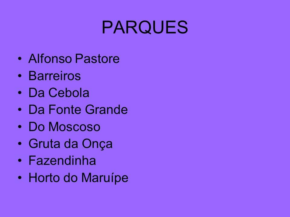 PARQUES Alfonso Pastore Barreiros Da Cebola Da Fonte Grande Do Moscoso