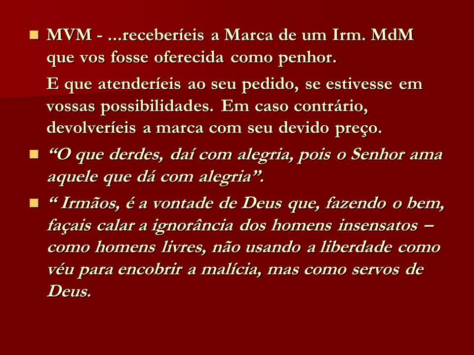 MVM -. receberíeis a Marca de um Irm