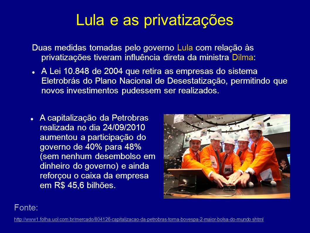 Lula e as privatizações