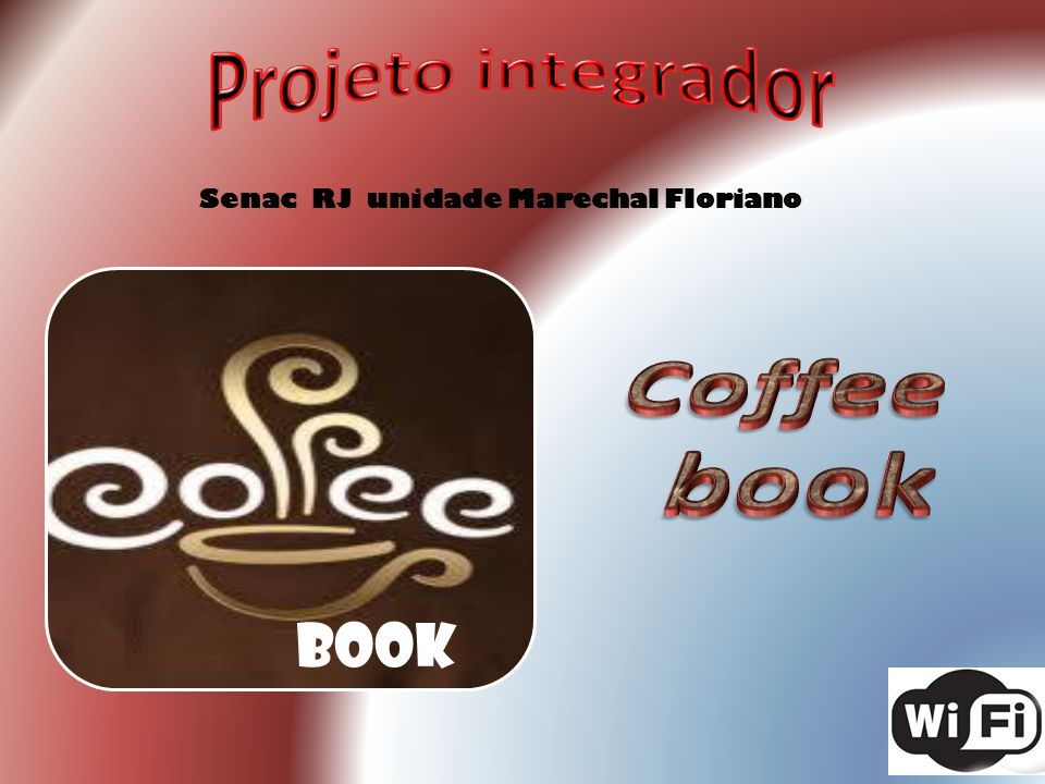 Projeto integrador Senac RJ unidade Marechal Floriano book Coffee book
