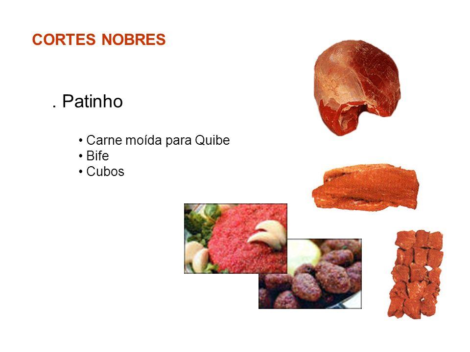 CORTES NOBRES . Patinho Carne moída para Quibe Bife Cubos