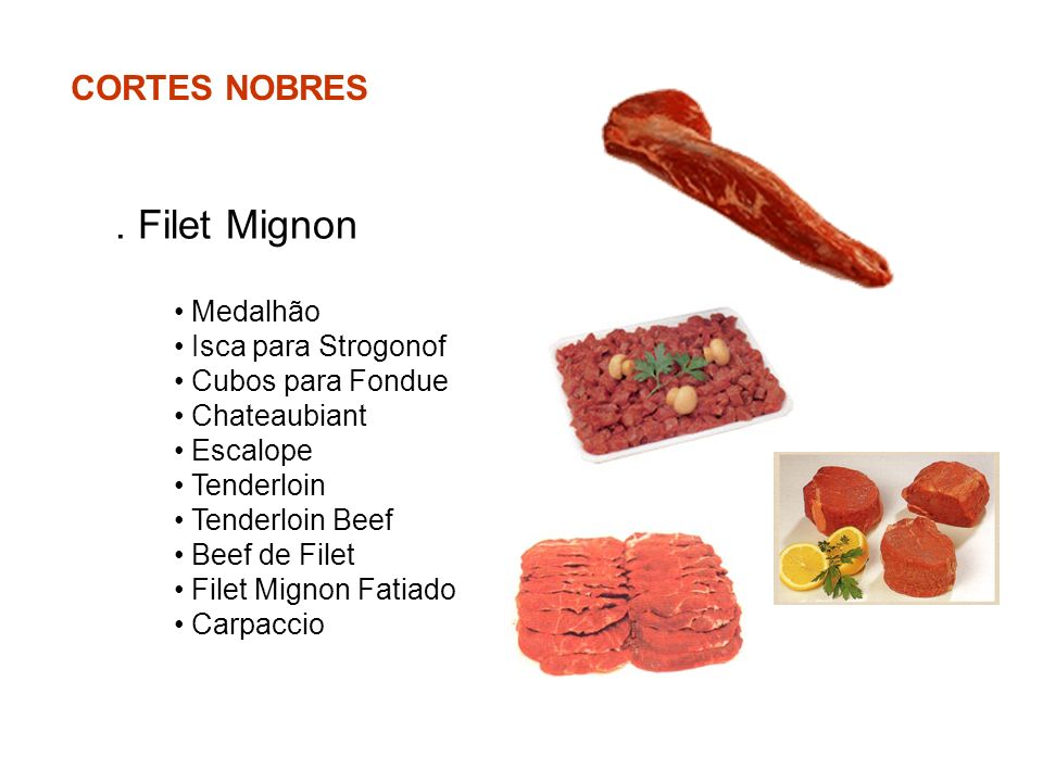 . Filet Mignon CORTES NOBRES Medalhão Isca para Strogonof
