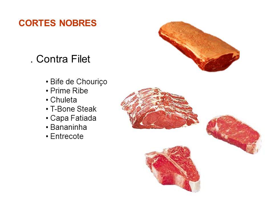 . Contra Filet CORTES NOBRES Bife de Chouriço Prime Ribe Chuleta