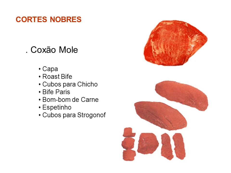 . Coxão Mole CORTES NOBRES Capa Roast Bife Cubos para Chicho