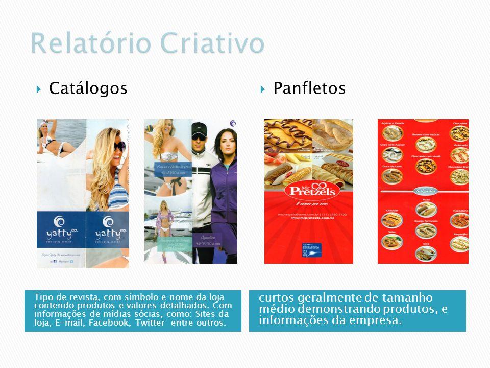 Relatório Criativo Catálogos Panfletos