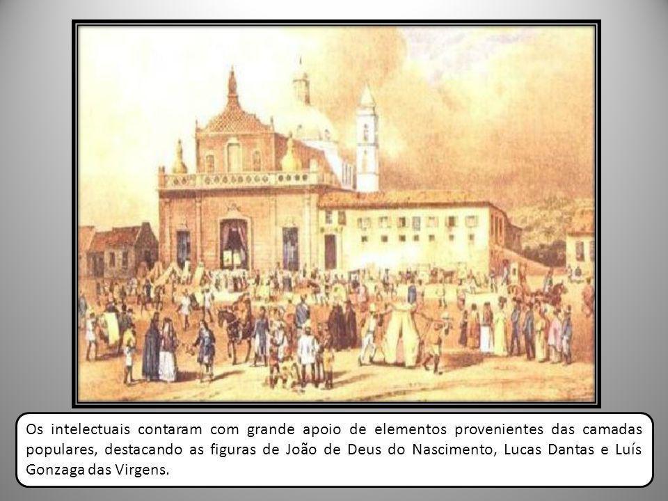 Os intelectuais contaram com grande apoio de elementos provenientes das camadas populares, destacando as figuras de João de Deus do Nascimento, Lucas Dantas e Luís Gonzaga das Virgens.
