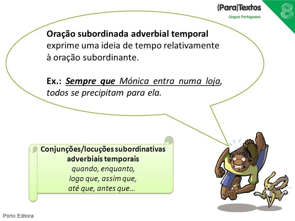 Conjunções/locuções subordinativas adverbiais temporais