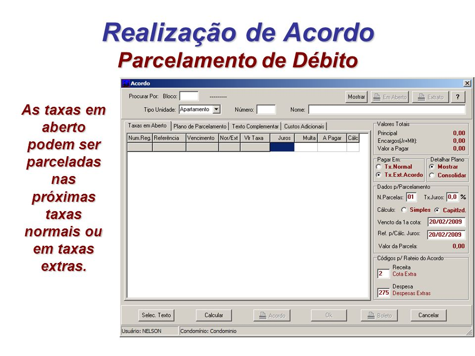 Realização de Acordo Parcelamento de Débito