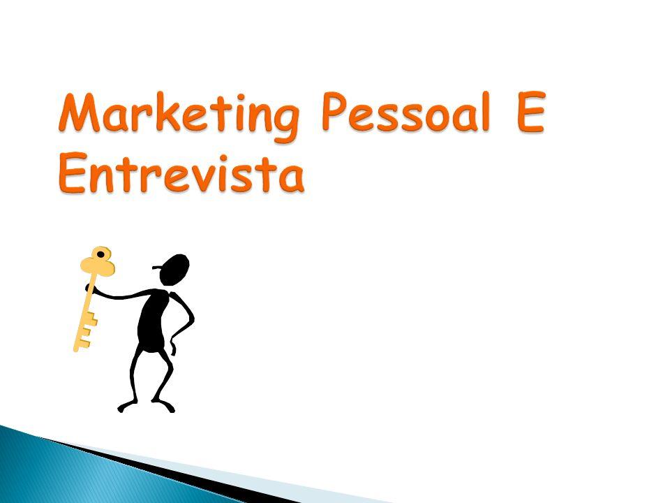 Marketing Pessoal E Entrevista