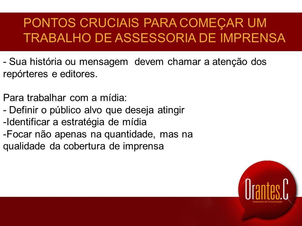 PONTOS CRUCIAIS PARA COMEÇAR UM TRABALHO DE ASSESSORIA DE IMPRENSA